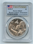 2018 P $1 Breast Cancer Awareness Silver Commemorative PCGS MS69 First Strike